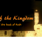 Shadows of the Kingdom - Shavuot and the Book of Ruth - Ryan White